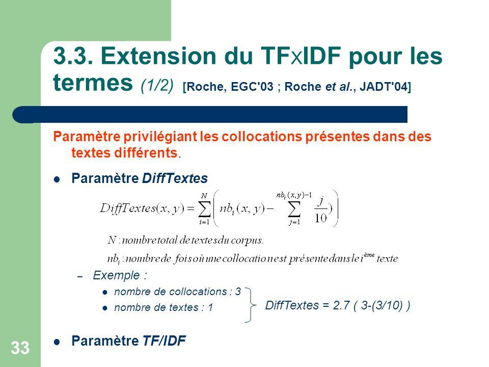 3.3. Extension du TFXIDF pour les termes (1/2) [Roche, EGC 03 ; Roche et al., JADT 04]